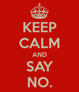 keep-calm-and-say-no-15